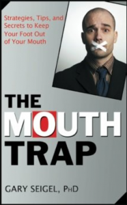 The Mouth Trap by Gary Seigel, PhD